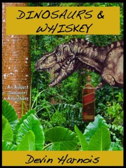Dinosaurs & Whiskey (August Summers, #1)