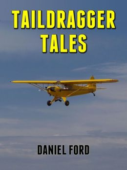 Taildragger Tales: My Late-Blooming Romance with a Piper Cub and Her Younger Sisters