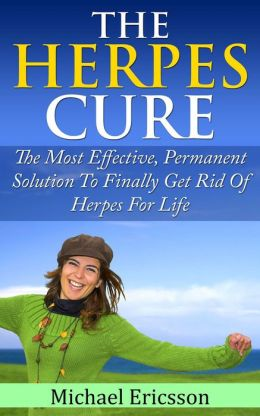 Permanent cure for herpes simplex 1