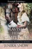 Book Cover Image. Title: Ravish Her Completely, Author: Jenika Snow