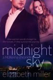 Book Cover Image. Title: Midnight Sky (McKenna Chronicles, #2), Author: Elizabeth Miller