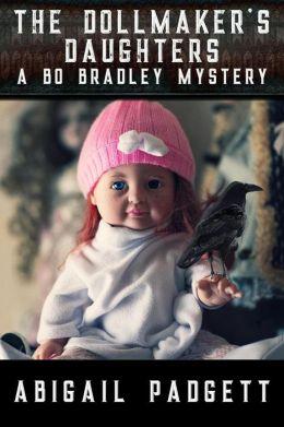 The Dollmaker's Daughters (Bo Bradley Mystery, #5)