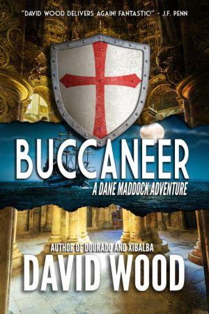 Buccaneer- A Dane Maddock Adventure (Dane Maddock Adventures)