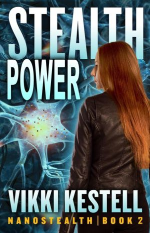 Stealth Power (Nanostealth, #2)
