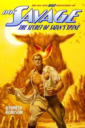 Doc Savage: The Secret of Satan's Spine