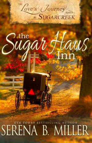 Love's Journey in Sugarcreek: The Sugar Haus Inn