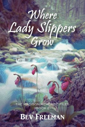 Where Lady Slippers Grow