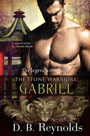 The Stone Warriors: Gabriel