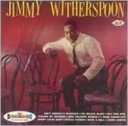 Jimmy Witherspoon...Plus