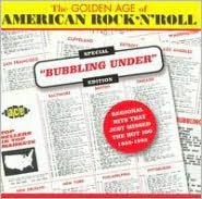 Golden Age of American Rock N Roll: Special Bubbling Under Edition