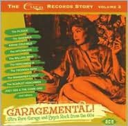 Garagemental!: The Cuca Records Story, Vol. 2