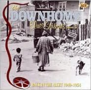 The Downhome Blues Sessions, Vol. 5: Back in the Alley 1949-1954