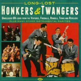 Long-Lost Honkers & Twangers: Unreleased 60s Gems from the Ventures, Fireballs, Rondels