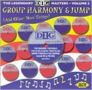 Group Harmony & Jumps: The Legendary Dig Masters, Vol. 5