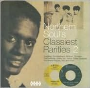 Northern Soul's Classiest Rarities, Vol. 2