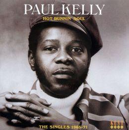 Hot Runnin' Soul: The Singles 1965-71