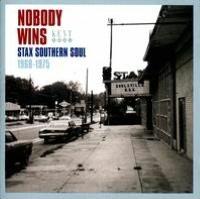 Nobody Wins: Stax Southern Soul 1968-1975