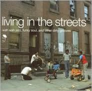 Living in the Streets