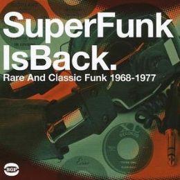Super Funk Is Back Vol 5: Rare & Classic Fun