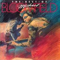 Best of Michael Bloomfield [Takoma]