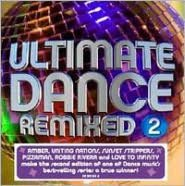 Ultimate Dance Remixed, Vol. 2