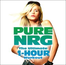 Pure NRG: The Ultimate 1-Hour Wourkout Album