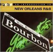 An Introduction to New Orleans Rhythm and Blues