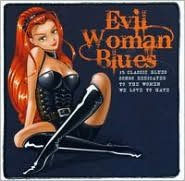 Evil Woman Blues