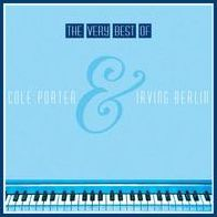The Very Best of Cole Porter and Irving Berlin