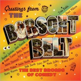 Greetings from the Borscht Belt: The Best Broads of Comedy