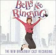 The Bells Are Ringing [New Broadway Cast Recording]