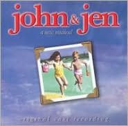 John & Jen: A New Musical [Original Cast Recording]