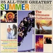 25 All-Time Greatest Summer Songs: The Ultimate Collection