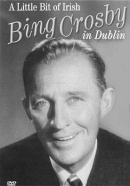 Bing Crosby: A Little Bit Of Irish