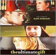 The Ultimate Gift [Original Motion Picture Soundtrack]