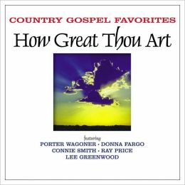 Country Gospel Favorites: How Great Thou Art