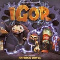 Igor [Original Motion Picture Soundtrack]