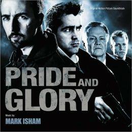 Pride and Glory [Original Motion Picture Soundtrack]