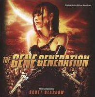 The Gene Generation [Original Motion Picture Soundtrack]