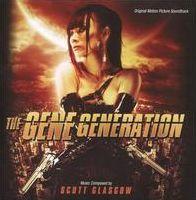 The Gene Generation [Original Motion Picture Soundtrack]