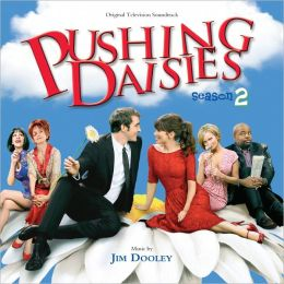 Pushing Daisies: Season 2 [Original Television Soundtrack]
