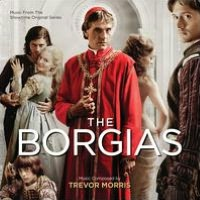 The Borgias [Original Score 2011]