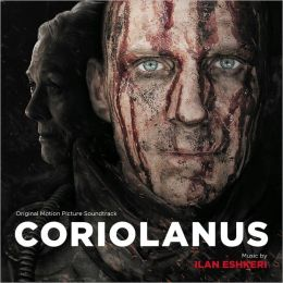 Coriolanus [Original Motion Picture Soundtrack]