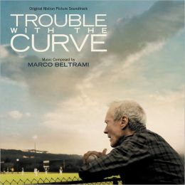 Trouble with the Curve [Original Motion Picture Soundtrack]