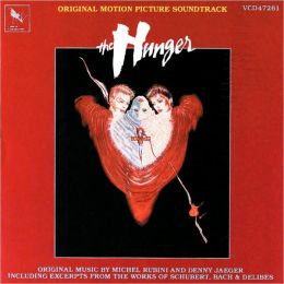The Hunger [Original Soundtrack]