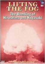 ABC News: Lifting the Fog - The Bombing of Hiroshima and Nagasaki