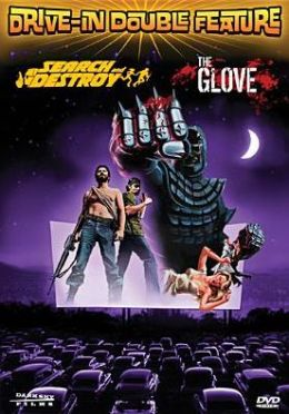 Drive-in Double Feature: Search and Destory / the Glove