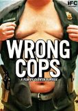 Video/DVD. Title: Wrong Cops