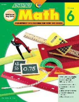 Advantage Math Workbook - Grade 6 Grade Level 6
