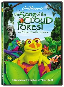 Jim Henson's Song Of Cloud Forest & Other Earth